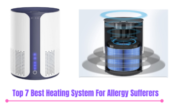 Top 7 Best Heating System For Allergy Sufferers